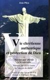 Jean Pliya - Vie chrétienne authentique et protection de Dieu - Neuvaine pour affermir la foi expectante.