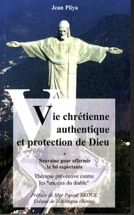 Feriasdhiver.fr Vie chrétienne authentique et protection de Dieu - Neuvaine pour affermir la foi expectante Image