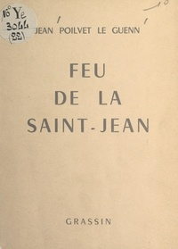 Jean Poilvet le Guenn et Gaston Criel - Feu de la Saint-Jean - A-poèmes.