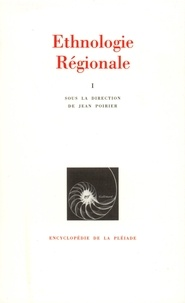 Jean Poirier - Ethnologie régionale - Tome 1, Afrique, Océanie.