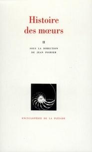 Jean Poirier - Histoire des moeurs Tome 2 : Modes et modèles.