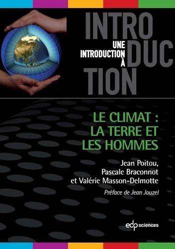 Le climat: la terre et les hommes