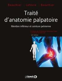 Traité danatomie palpatoire - Membre inférieur et ceinture pelvienne.pdf