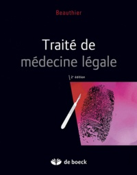 Jean-Pol Beauthier - Traité de médecine légale.