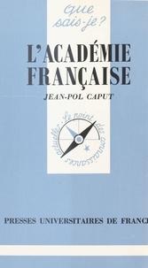 Jean-Pol Caput - L'Académie française.