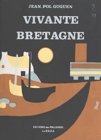 Jean-Pol Guguen et Christian Bars - Vivante Bretagne.