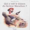Jean-Pol Lété - Qui a volé le klaxon du facteur Marathon ?.