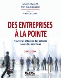 Jean Pol Roulleau et Michèle Millot - Des entreprises à la pointe - Nouvelles attentes des salariés, nouvelles solutions.