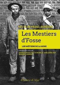 Jean-Pol Samain - Les mestiers d'Fosses - Les métiers de la mine.