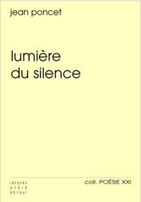 Jean Poncet - Lumière du silence.