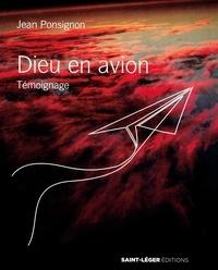 Jean Ponsignon - Dieu en avion.