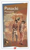 Jean Potocki - Manuscrit trouvé à Saragosse - (Version de 1810).