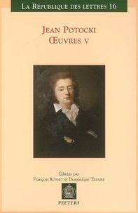 Jean Potocki - Oeuvre - Tome 5, Correspondance Varia.