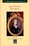 Jean Potocki - Oeuvres - Tome 3, Théâtre, écrits historiques, écrits politiques.