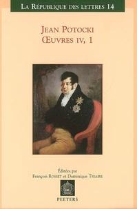 Jean Potocki - Oeuvres - Tome 4, Volume 1, Manuscrit trouvé à Saragosse (version de 1810).