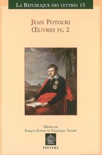 Jean Potocki - Oeuvres - Tome 4, volume 2, Manuscrit trouvé à Saragosse (version de 1804).
