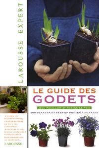 Jean Pouillart et Rosenn Le Page - Le guide des godets.