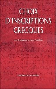 Jean Pouilloux - Choix d'inscriptions grecques.