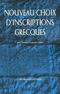Jean Pouilloux et  Institut Fernand-Courby - Nouveau choix d'inscriptions grecques.