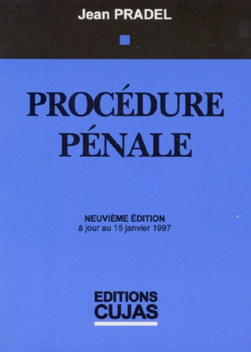 Jean Pradel - Droit pénal - Tome 2, Procédure pénale, à jour au 15 janvier 1997.