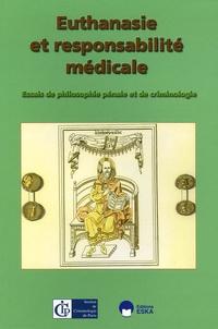 Euthanasie et responsabilité médicale - Jean Pradel |