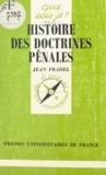 Jean Pradel - Histoire des doctrines pénales.