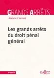 Jean Pradel et André Varinard - Les grands arrêts du droit pénal général.