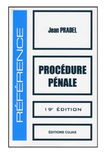 Jean Pradel - Procédure pénale.