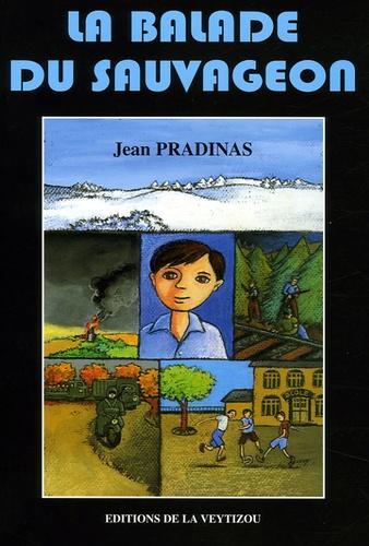 Jean Pradinas - La balade du sauvageon.