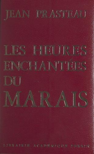 Les heures enchantées du Marais