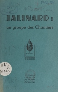 Jean Predseil - Jalinard : un groupe de chantiers.