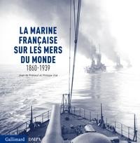 Deedr.fr La marine française sur les mers du monde 1860-1939 Image