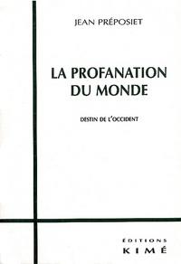 Lemememonde.fr La profanation du Monde. - Destin de l'Occident Image