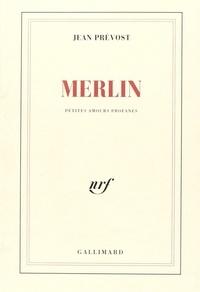 Jean Prévost - Merlin.