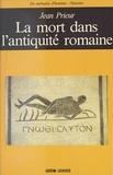 Jean Prieur - La Mort dans l'Antiquité romaine.