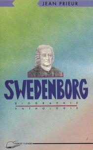 Swedenborg- Biographie et anthologie - Jean Prieur |