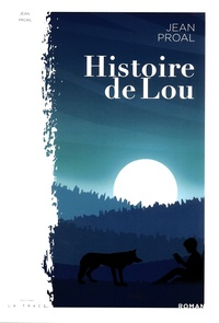Jean Proal - Histoire de Lou - Reedition.
