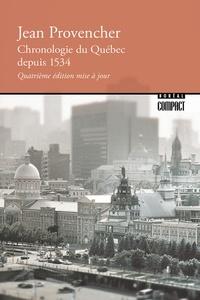 Jean Provencher - Chronologie du Québec depuis 1534.