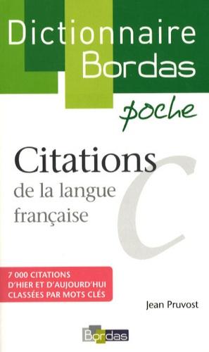 Jean Pruvost - Citations de la langue française.