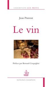 Jean Pruvost - Le vin.