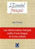 Jean Pruvost - Les dictionnaires français - Outils d'une langue et d'une culture.