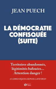 Jean Puech - La démocratie confisquée (suite).