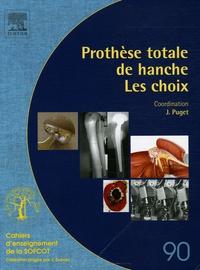 Prothèse totale de hanche - Les choix.pdf