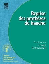 Jean Puget et Bruno Chaminade - Reprise des prothèses de hanche.