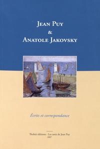 Jean Puy et Anatole Jakovsky - Jean Puy & Anatole Jakovsky - Ecrits et correspondance.