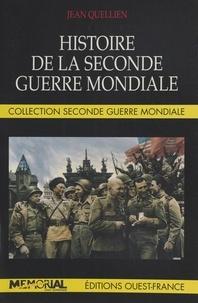 Jean Quellien - Histoire de la Seconde guerre mondiale.