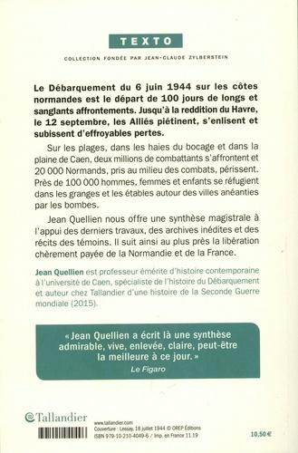 La bataille de la Normandie. 6 juin-12 septembre 1944, 100 jours en enfer