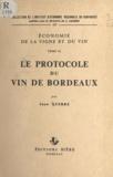 Jean Querre et J. Lajugie - Économie de la vigne et du vin (3) - Le protocole du vin de Bordeaux.