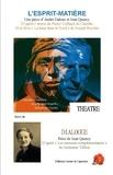 Jean Query et André Daleux - L'esprit-matière - Suivi de Dialogue.