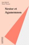 Jean Queval - Nestor et Agamemnon.